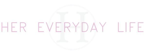 New Blog- Her Everyday Life
